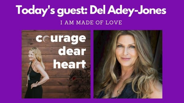 Courage Dear Heart - an interview with Del Adey-Jones