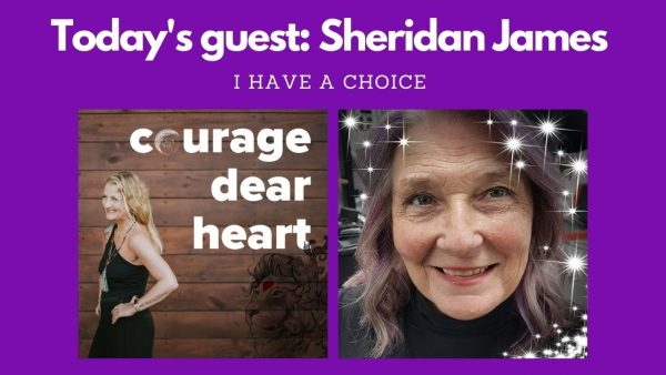 Courage Dear Heart - an interview with Sheridan James